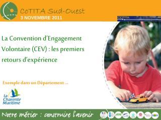 La Convention d'Engagement Volontaire(CEV): les premiers retours d'expérience