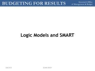 Logic Models and SMART