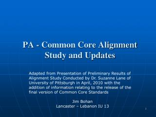 PA - Common Core Alignment Study and Updates