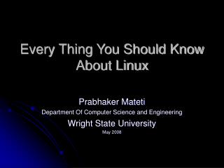 Every Thing You Should Know About Linux