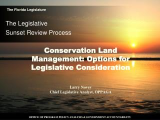 The Legislative  Sunset Review Process