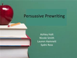 Persuasive Prewriting