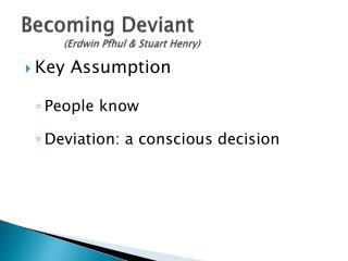 Becoming Deviant (Erdwin Pfhul & Stuart Henry)