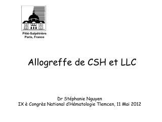 Allogreffe de CSH et LLC