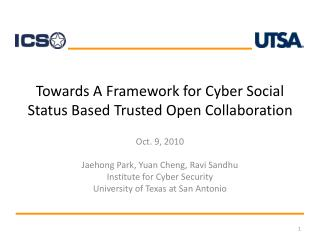 Towards A Framework for Cyber Social Status Based Trusted Open Collaboration