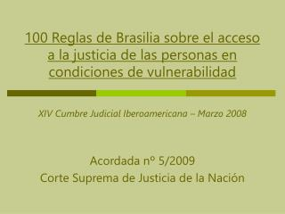 Acordada nº 5/2009  Corte Suprema de Justicia de la Nación