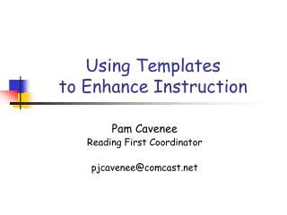 Using Templates  to Enhance Instruction