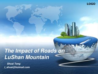 The Impact of Roads on LuShan Mountain