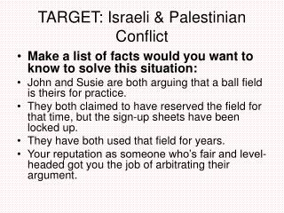 TARGET: Israeli & Palestinian Conflict