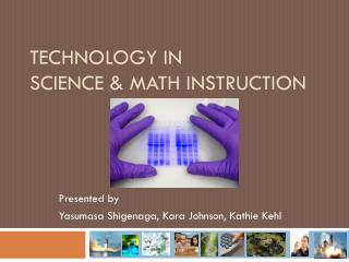 Technology in  Science & Math instruction