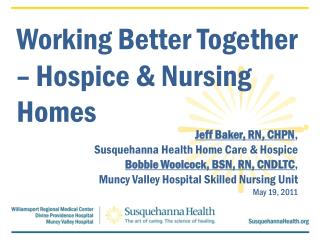 Working Better Together – Hospice & Nursing Homes