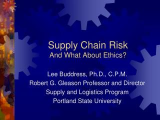 Supply Chain Risk And What About Ethics?