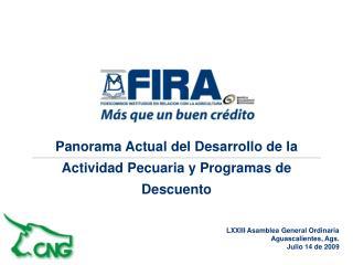 Panorama Actual del Desarrollo de la Actividad Pecuaria y Programas de Descuento