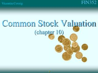 Common Stock Valuation (chapter  10)