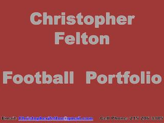 Christopher Felton Football  Portfolio