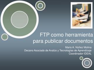 FTP como herramienta  para publicar documentos