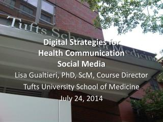 Digital Strategies for  Health Communication Social Media
