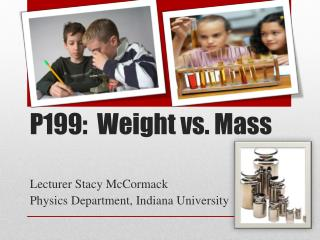 P199:  Weight vs. Mass