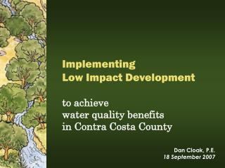 Implementing  Low Impact Development