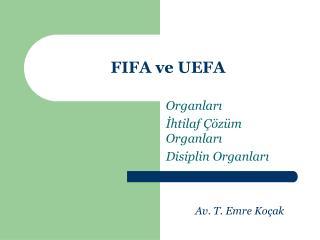 FIFA  ve  UEFA