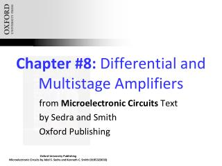 Chapter #8:  Differential and Multistage Amplifiers