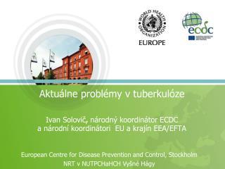 Aktu�lne probl�my v tuberkul�ze