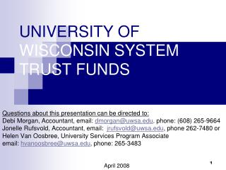 UNIVERSITY OF  WISCONSIN SYSTEM TRUST FUNDS
