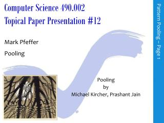 Computer Science 490.002 Topical Paper Presentation  # 12