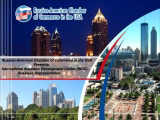 Russian-American Chamber of Commerce in the USA Presents