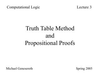 Truth Table Method and Propositional Proofs