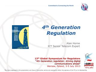 4 th  Generation Regulation