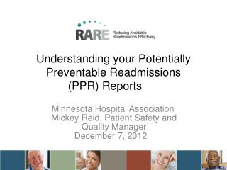 Understanding your Potentially Preventable Readmissions  (PPR) Reports