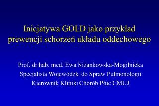 Inicjatywa GOLD jako przykład prewencji schorzeń układu oddechowego
