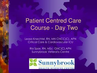 Patient Centred Care  Course - Day Two