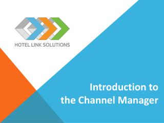 Introduction to the Channel Manager