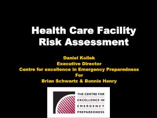 Health Care Facility Risk Assessment