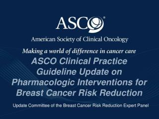 Update Committee of the Breast Cancer Risk Reduction Expert Panel