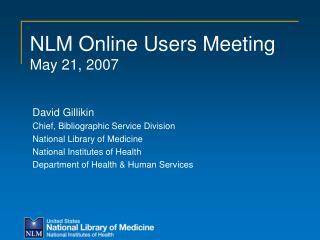 NLM Online Users Meeting May 21, 2007