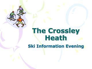 The Crossley Heath