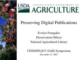 Preserving Digital Publications Evelyn Frangakis Preservation Officer