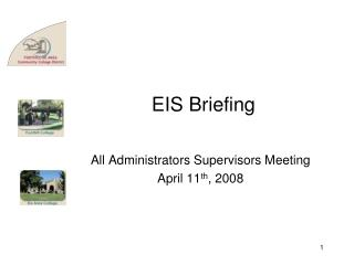 EIS Briefing