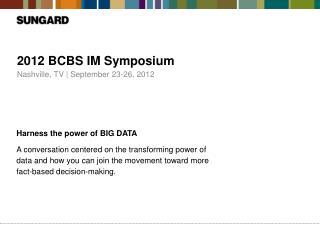 2012 BCBS IM Symposium