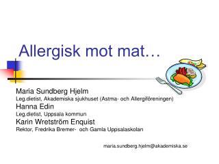 Allergisk mot mat…