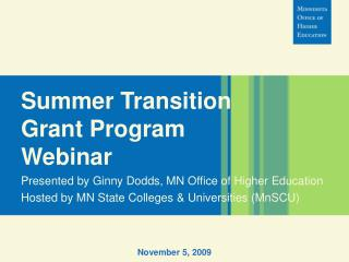 Summer Transition Grant Program Webinar