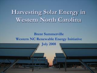 Harvesting Solar Energy in Western North Carolina