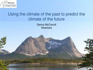 Using the climate of the past to predict the climate of the future