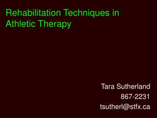 Rehabilitation Techniques in Athletic Therapy