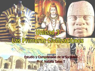 Estudio y Comprensión de la Sociedad  Prof. Natalia Salas T