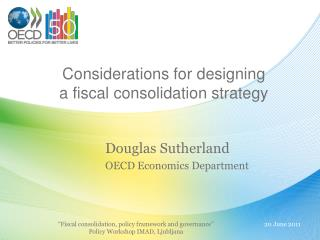 Considerations for designing  a fiscal consolidation strategy