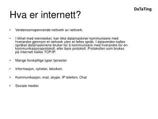 Hva er internett?